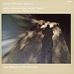 Kenny Wheeler The Widow In The Window