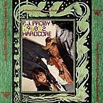 P.J. Proby M97002: Hardcore