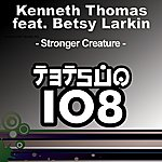Kenneth Thomas Stronger Creature