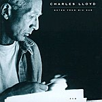 Charles Lloyd Notes From Big Sur