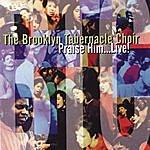 The Brooklyn Tabernacle Choir Praise Him... Live!