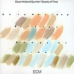 Dave Holland Seeds Of Time