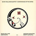 Anthony Braxton Conference Of The Birds