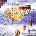 Klaus König Time Fragments