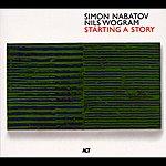 Simon Nabatov Starting A Story