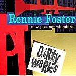 Rennie Foster New Jazz Non-Standards