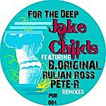 Jake Childs For The Deep