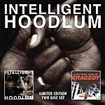 Tragedy Intelligent Hoodlum / Saga Of A Hoodlum
