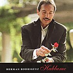 Herman Rodriguez Hablame