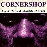 Cornershop Lock Stock & Double-Barrel