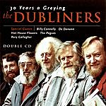 The Dubliners 30 Years A Greying