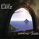 David Lanz Painting The Sun