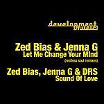 Zed Bias Sound Of Love/Change Your Mind