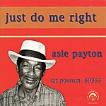 Asie Payton Just Do Me Right
