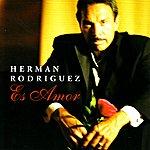 Herman Rodriguez Es Amor