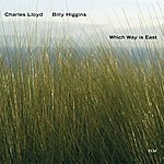 Charles Lloyd Which Way Is East