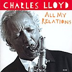 Charles Lloyd All My Relations