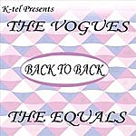 The Vogues Back to Back - The Vogues & The Equals