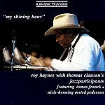 Roy Haynes My Shining Hour