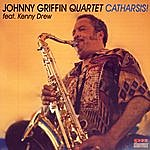 Johnny Griffin Catharsis!
