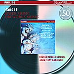 English Baroque Soloists Handel: Water Music Suites; Music for the Royal Fireworks