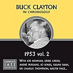 Buck Clayton Complete Jazz Series 1953 Vol. 2