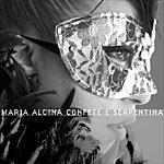 Maria Alcina Maria Alcina, Confete E Serpentina