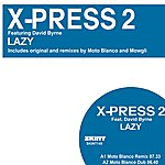 X-Press 2 Lazy - 2008