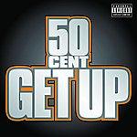 50 Cent Get Up (Parental Advisory)