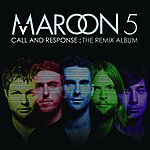 Maroon 5 Call And Response: The Remix Album