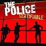 The Police Certifiable: Live
