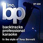 Tony Bennett Karaoke - In The Style Of Tony Bennett
