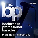 Fall Out Boy Karaoke - In The Style Of Fall Out Boy