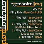 Filthy Rich Beat Control EP