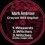 Mark Ambrose Wizzards and Witches