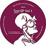 Mush Test EP Vol 1