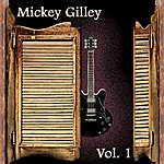 Mickey Gilley Mickey Gilley Vol. 1