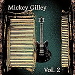 Mickey Gilley Mickey Gilley Vol. 2