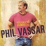 Phil Vassar Shaken Not Stirred