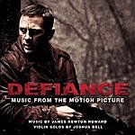 James Newton Howard Defiance: Music From The Motion Picture