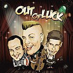 Out Of Luck S/T