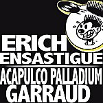 Erich Ensastigue Acapulco Palladium