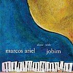 Marcos Ariel Alone With Jobim