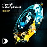 Copyright Deeper (3-Track Maxi-Single)(Featuring Imaani)