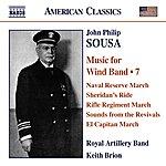 Royal Artillery Band Sousa: Music For Wind Band, Vol.7