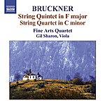 Fine Arts Quartet Bruckner: String Quintet in F Major/String Quartet in C Minor