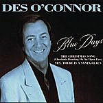 Des O'Connor Blue Days/The Christmas Song