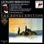Leonard Bernstein Ballet Music From The Nutcracker, Swan Lake, Sleeping Beauty, And Eugene Onegin
