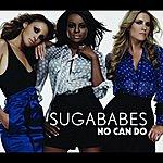 Sugababes No Can Do