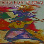 Bob Gallo In the Heart of Africa